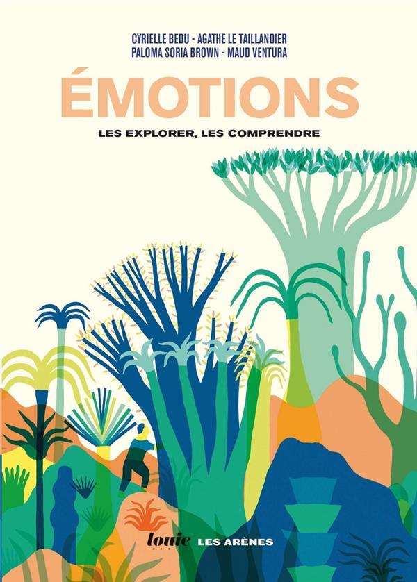 émotions : les explorer, les comprendre