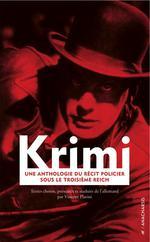 Couverture de Krimi ; une anthologie du récit policier sous le troisième reich