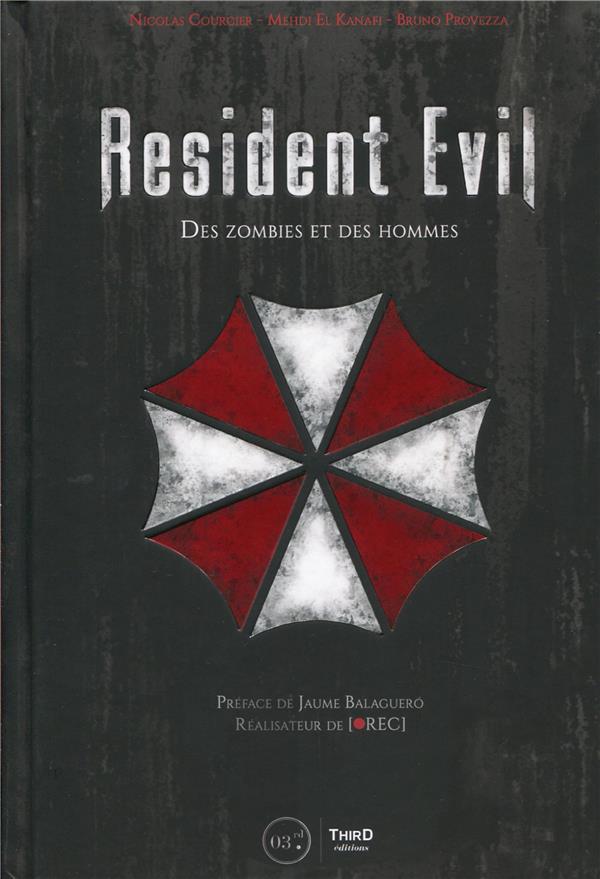 Resident Evil ; des zombies et des hommes