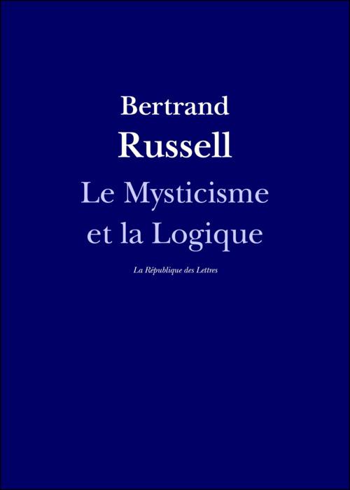 Le Mysticisme et la Logique