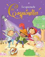 Vente Livre Numérique : Les Coquinettes - Le spectacle de l'école  - Fabienne Blanchut