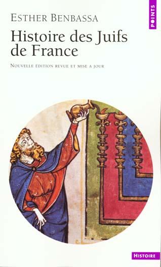 Histoire des juifs de france . de l'antiquite a nos jours
