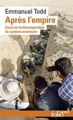 Couverture de Apres L'Empire - Essai Sur La Decomposition Du Systeme Americain