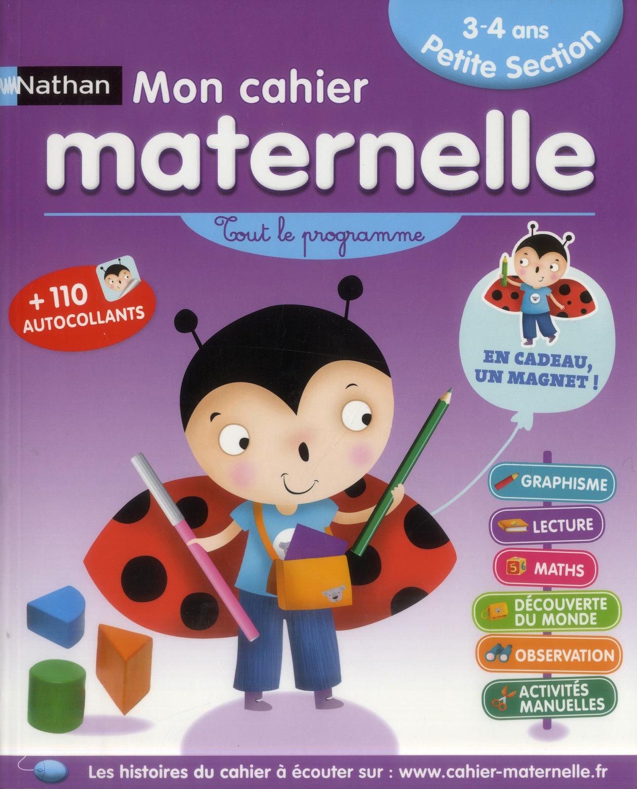 Mon Cahier Maternelle ; Petite Section ; 3-4 Ans