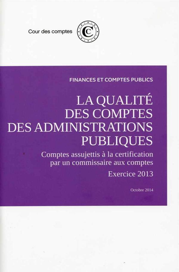 Avis sur la qualité des comptes des administrations publiques