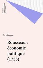Vente Livre Numérique : Rousseau : économie politique (1755)  - Yves Vargas