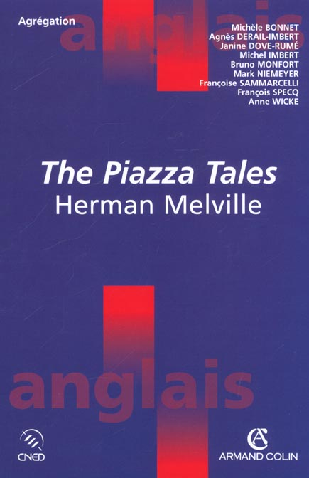 Herman melville ; the piazza tales 1856