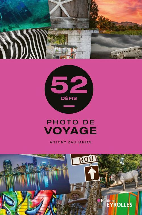 Photo de voyage : 52 défis