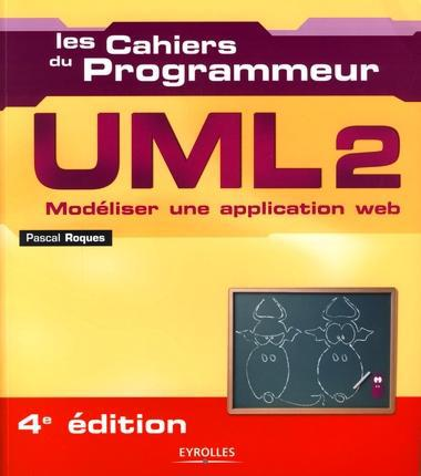 UML 2 ; modéliser une application web (4e édition)