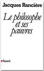 Vente Livre Numérique : Le philosophe et ses pauvres (Nouvelle édition)  - Jacques RANCIERE