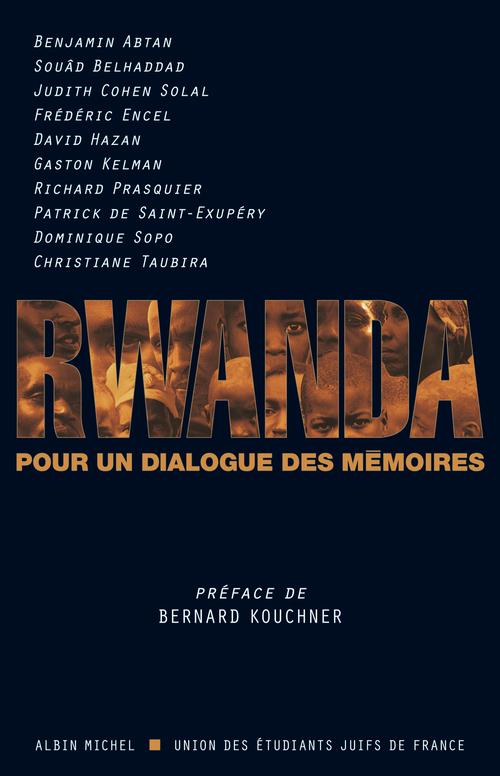 rwanda ; pour un dialogue de mémoires