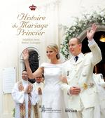 Vente  L'histoire du mariage princier  - Robert Calcagno - Stéphane BERN