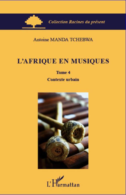 L'Afrique en musiques t.4 ; contexte urbain