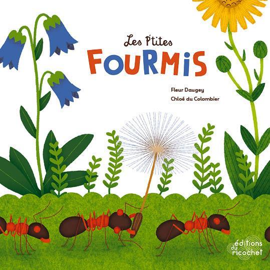 Les p'tites fourmis - nouvelle edition (coll. eveil nature)