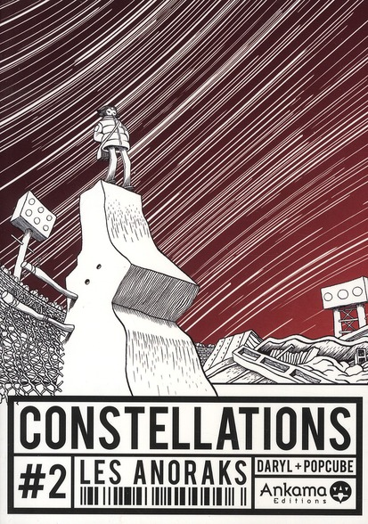 Constellations t.2 ; les anoraks