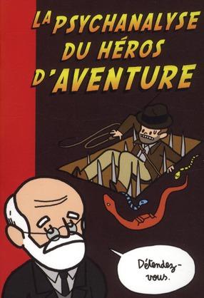 Psychanalyse du héros d'aventure