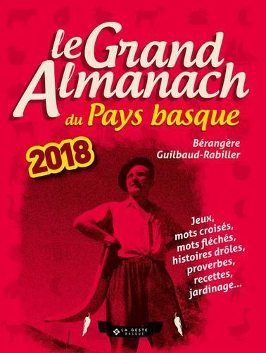 Le grand almanach du Pays basque (édition 2018)