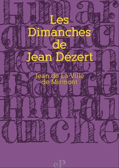 Les Dimanches de Jean Dézert