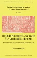 Vente Livre Numérique : Les idées politiques à Toulouse à la veille de la Réforme  - Patrick Arabeyre