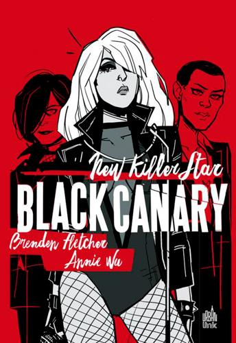 Black canary ; new killer star