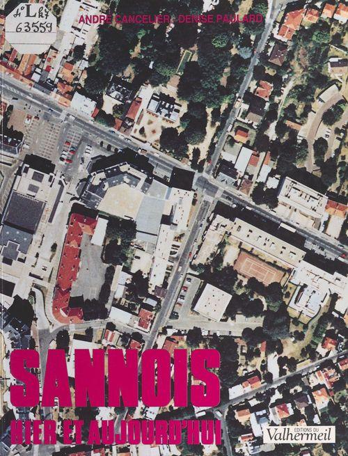 Sannois hier et aujourd'hui  - André Cancelier  - Denise Paulard