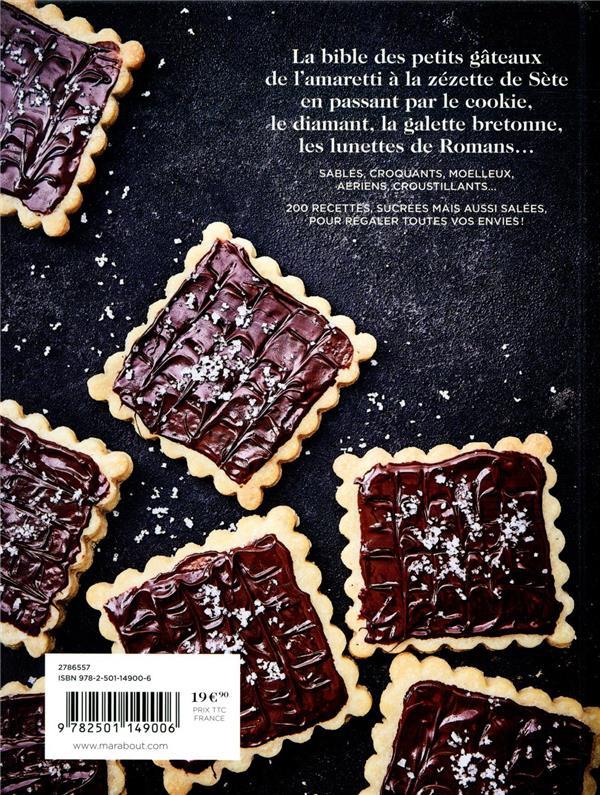 Le bible des petits gâteaux ; 200 recettes originales & créatives