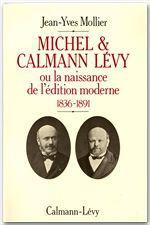 Michel & Calmann Lévy  - Jean-Yves MOLLIER
