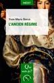 L'Ancien Régime  - Yves-Marie Berce