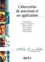 Vente EBooks : L'observation du nourrisson et ses applications - 1001 bb n°11  - Albert Ciccone - Catherine DRUON - Pierre LAFFORGUE - Collectif