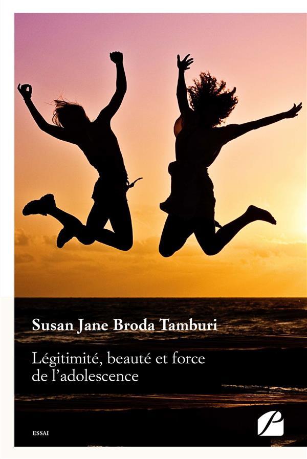 Légitimité, beauté et force de l'adolescence ; de sa complexité dans la réalité à quelques represent