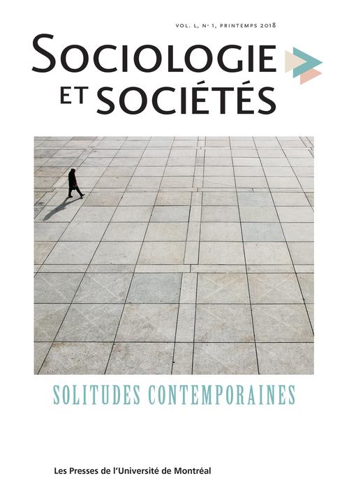 Sociologie et sociétés. Vol. 50 No. 1, Printemps 2018