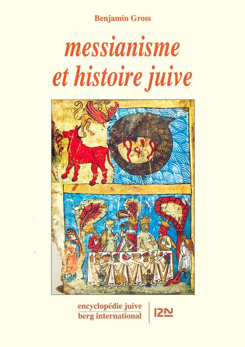 Messianisme et histoire juive