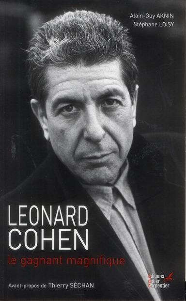 Leonard Cohen ; le gagnant magnifique