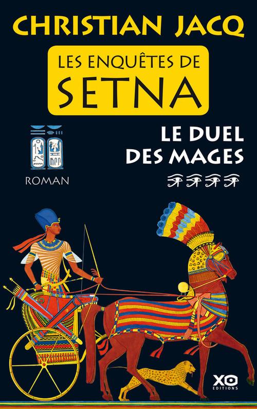 Les enquêtes de Setna t.4 ; le duel des mages