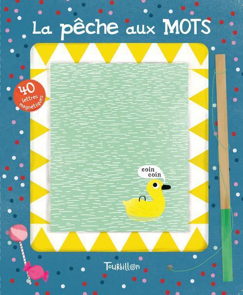 La Peche Aux Mots ; 40 Lettres Magnetiques