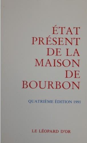 état présent de la Maison de Bourbon (4e édition)