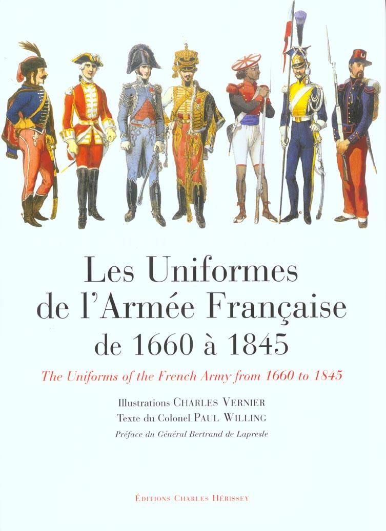 Les uniformes de l'armee francaise de 1660 a 1845