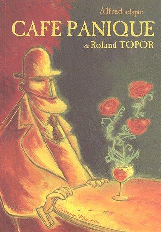 Café panique de Roland Topor