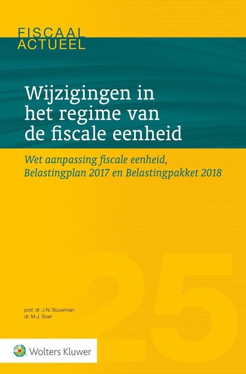 Wijzigingen in het regime van de fiscale eenheid