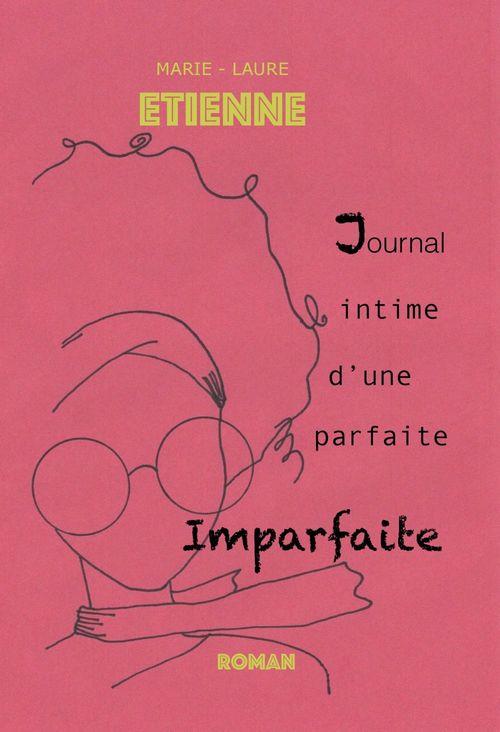 Journal intime d'une parfaite imparfaite