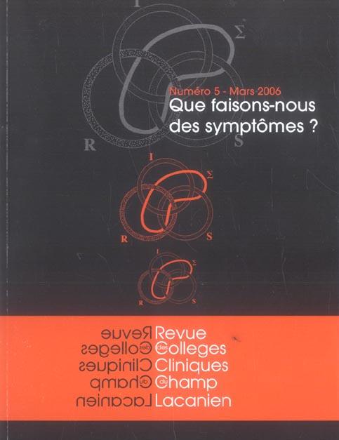 Que faisons-nous des symptomes ?
