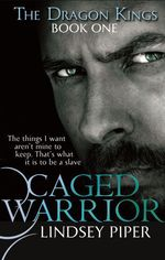 Caged Warrior  - Piper Lindsey