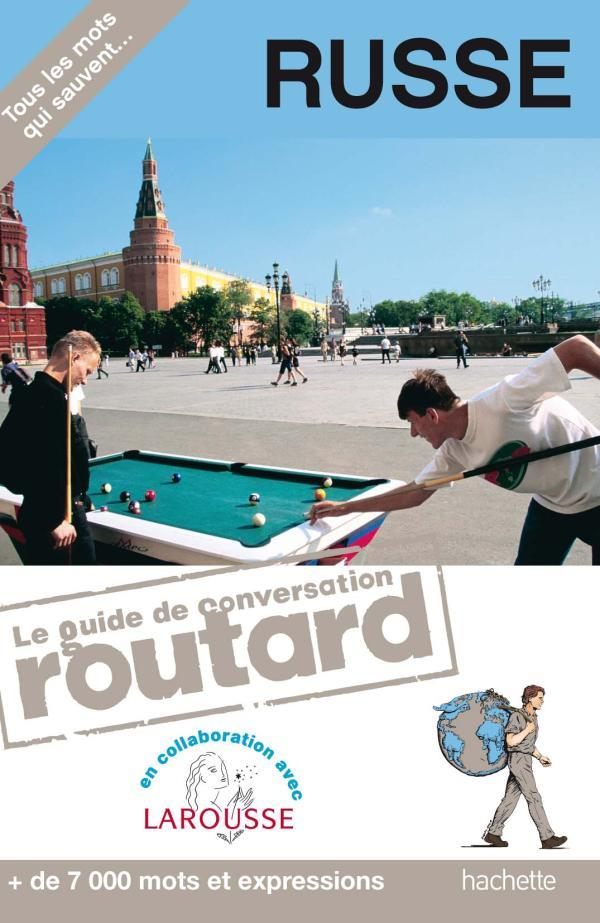 Le guide de conversation Routard ; russe