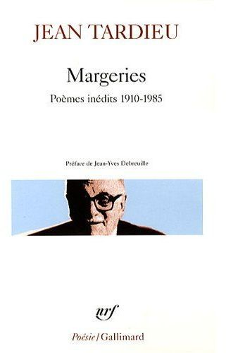 Margeries ; poèmes inédits 1910-1985
