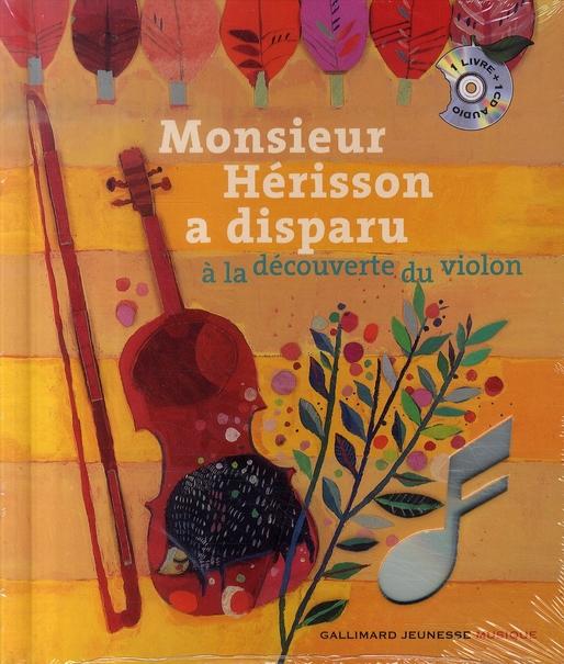 Monsieur Herisson A Disparu Livre Cd (A La Decouverte Du Violon