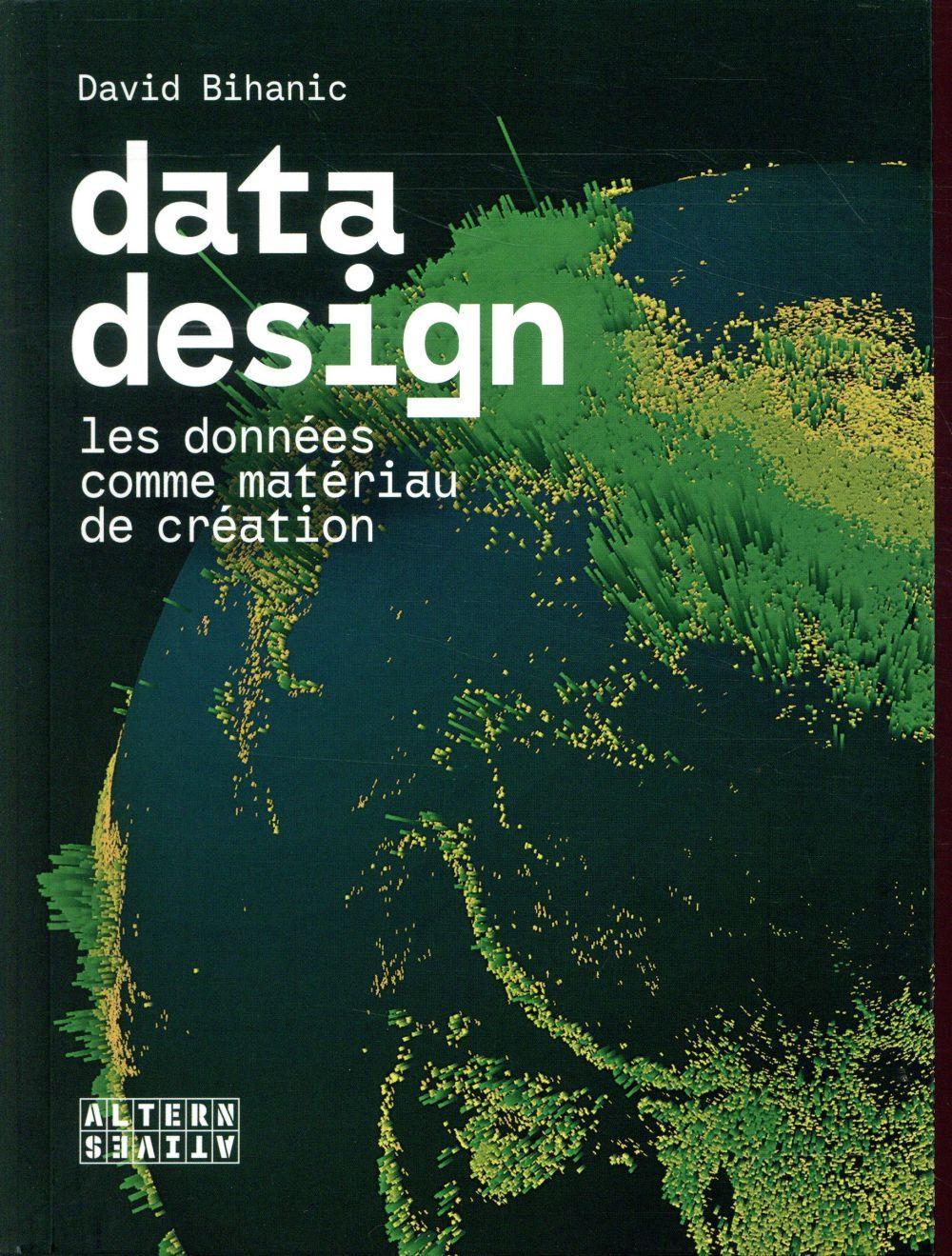 Data design ; les données comme matériau de création