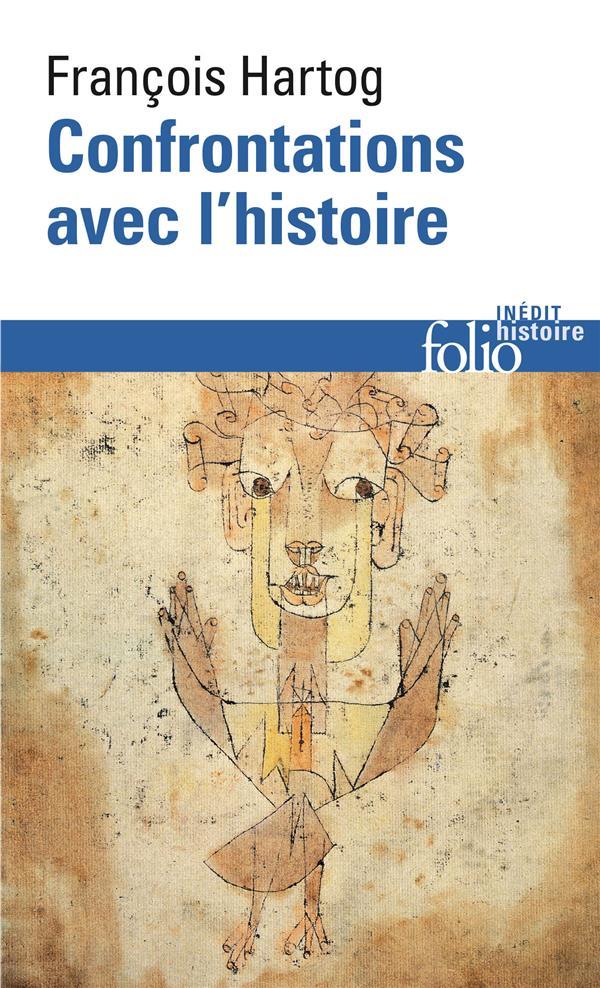 Confrontations avec l'histoire - François Hartog - Gallimard - Poche - L'Autre Rive TOULOUSE