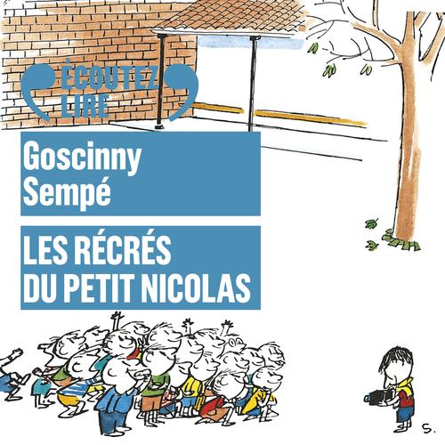 Le Petit Nicolas ; les récrés du petit Nicolas