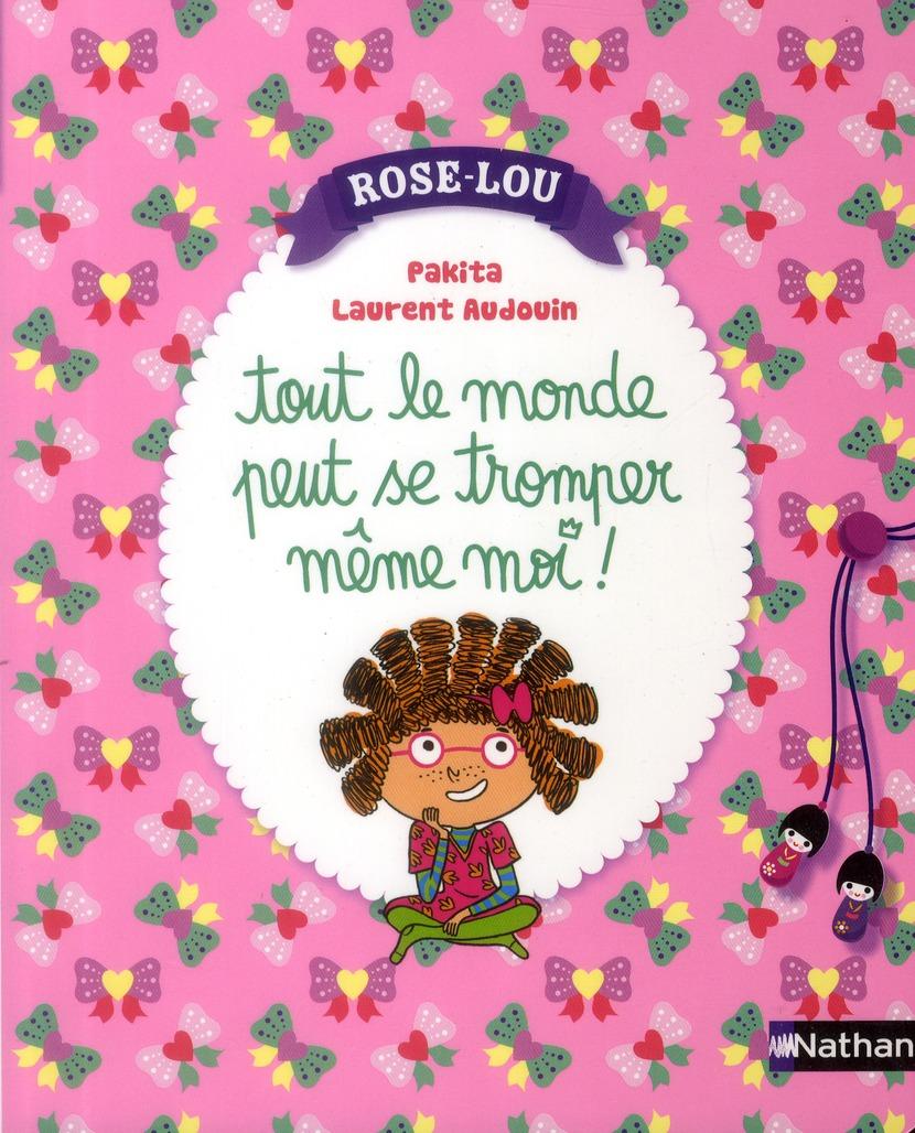 Rose-Lou ; tout le monde peut se tromper même moi!