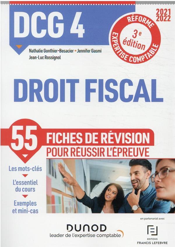 DCG 4 : droit fiscal ; 55 fiches de révision (édition 2021/2022)
